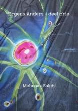 Mehrnaz  Salehi Ergens Anders - deel drie