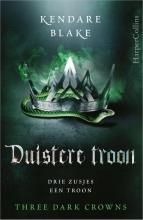 Kendare Blake , Duistere troon