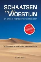 Harm Krol , Schaatsen in de woestijn en andere managementuitdagingen