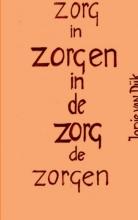 Jopie van Dijk , Zorgen in de gezondheidszorg en gezondheidszorg in de zorgen