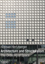 Herman Hertzberger , Architecture and structuralism