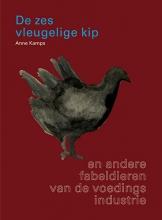 Anne Kamps , De Zesvleugelige Kip