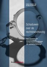 Hans  Nelen, Emile  Kolthoff Schaduwen over de rechtshandhaving