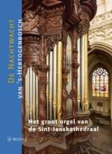 Wies van Leeuwen Het orgel van de Sint-Janskathedraal