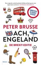 Peter Brusse , Ach, Engeland