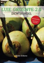 Hans Erkens , Luie Groente 2.0