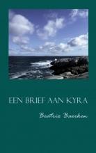 Beatrix  Baerken Een brief aan Kyra