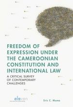 Eric C. Muma , Freedom of Expression under the Cameroonian Constitution and International Law