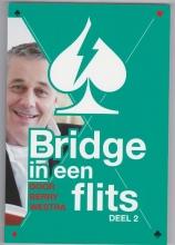 Berry Westra , Bridge in een Flits Deel 2