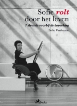 Vanhoutte, Sofie Sofie rolt door het leven