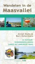 Annet  Duits, Bert  Notermans Wandelen in de Maasvallei