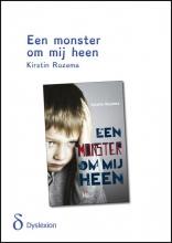 Kirstin  Rozema Een monster om mij heen - dyslexieuitgave