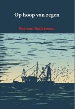 Herman Heijermans , Op hoop van zegen