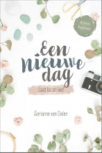 Sarianne van Dalen , Een nieuwe dag