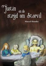 Marcel Heunks , Justin en de strijd om Storvil