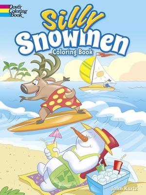 John Kurtz,Silly Snowmen Coloring Book