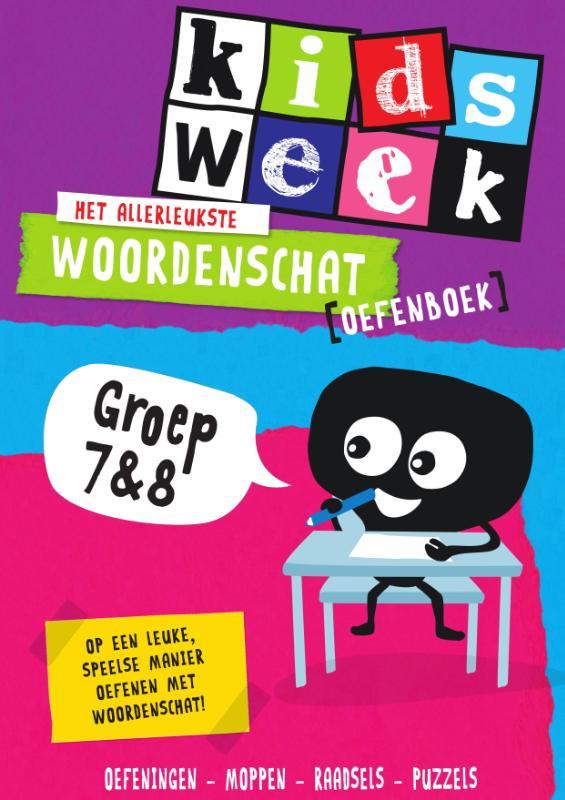 ,Het allerleukste woordenschat oefenboek - Kidsweek in de klas groep 7 & 8