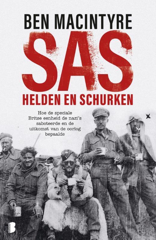 Ben Macintyre,SAS: helden en schurken