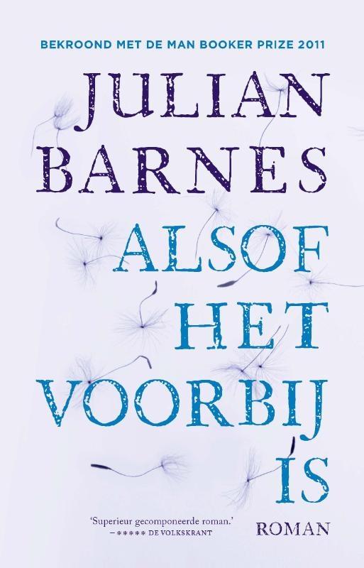 Julian Barnes,Alsof het voorbij is