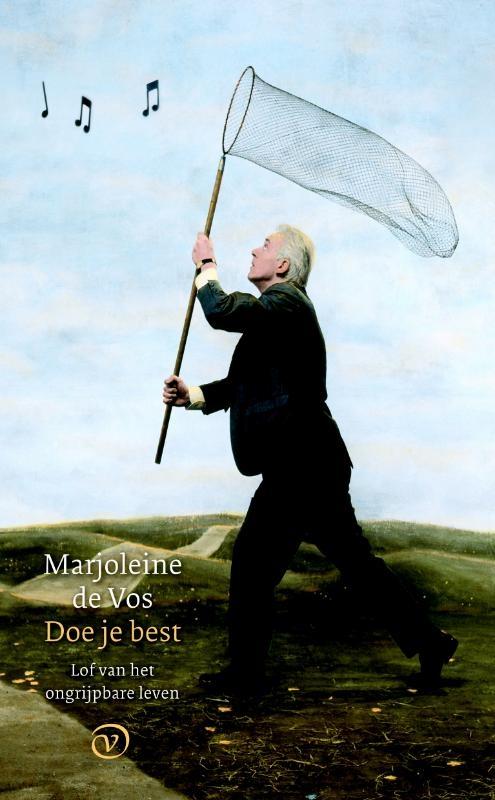 Marjoleine de Vos,Doe je best
