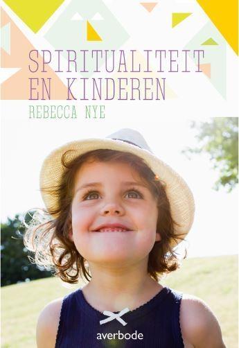 Rebecca Nye,Kinderen en spiritualiteit