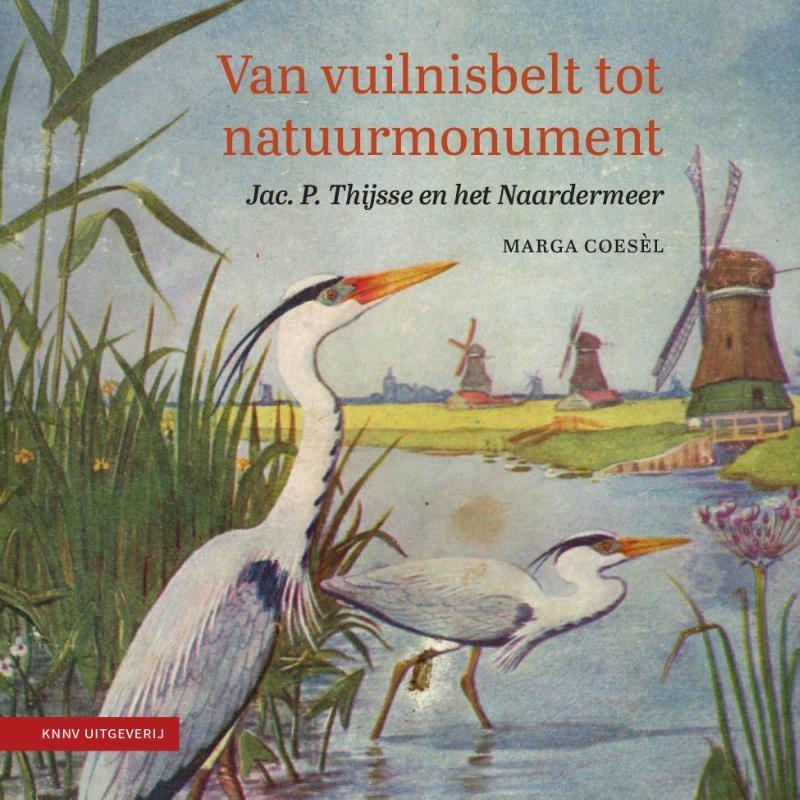 Marga Coesel,Van vuilnisbelt tot natuurmonument