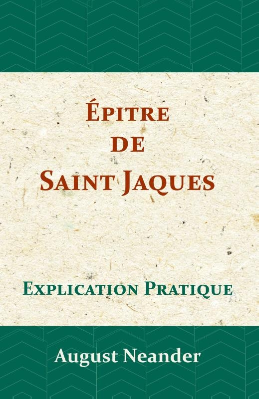 August Neander,Épitre de Saint Jaques