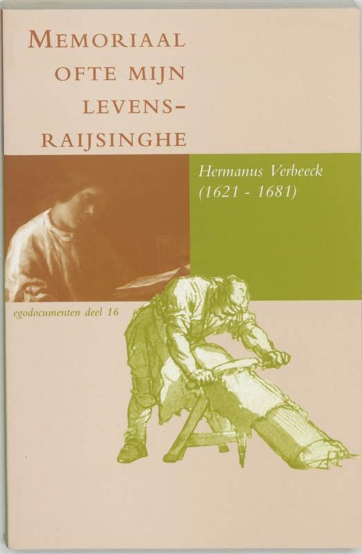H. Verbeeck,Memoriaal ofte mijn levensraijsinghe