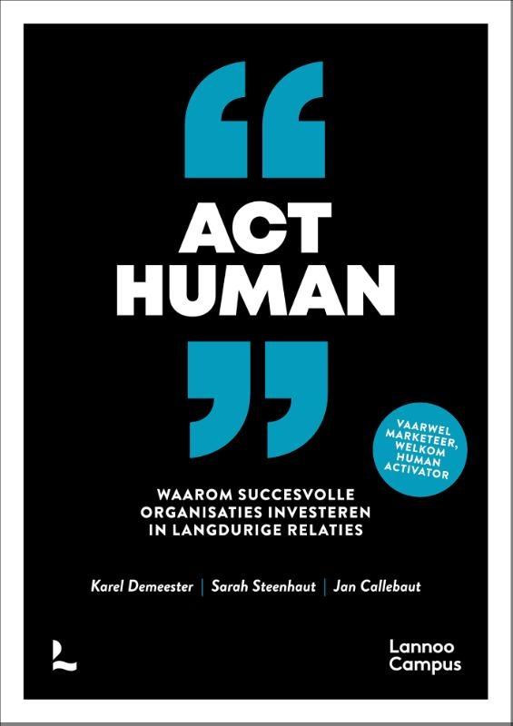 Karel Demeester, Sarah Steenhaut, Jan Callebaut,Act human