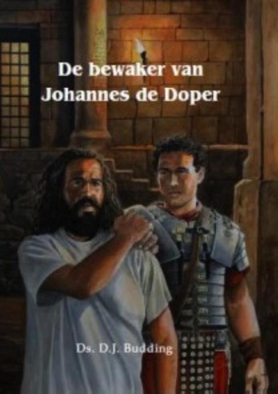 D.J. Budding,De bewaker van Johannes de Doper
