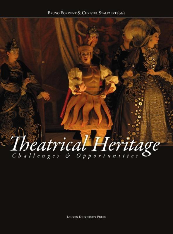 ,Theatrical heritage