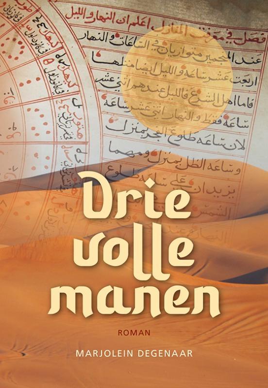 Marjolein Degenaar,Drie volle manen
