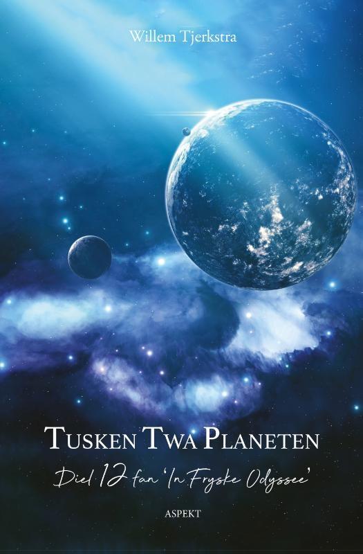 Willem Tjerkstra,Tusken twa planeten