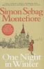 Montefiore, Simon Sebag,One Night in Winter
