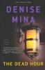 Mina, Denise,The Dead Hour