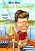 McDonough, Yona Zeldis,Who Was John F. Kennedy?