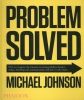 Johnson, Michael,Problem Solved
