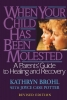 Brohl, Kathryn,   Potter, Joyce Case,When Your Child Has Been Molested