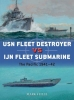 Stille, Mark,USN Fleet Destroyer vs IJN Fleet Submarine
