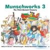 Munsch, Robert N.,   Kusugak, Michael,Munschworks 3