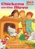 Pollack, Pamela,   Belviso, Meg,Chickens on the Move