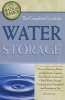 Atlantic Publishing Company,The Complete Guide to Water Storage