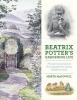 McDowell, Marta,Beatrix Potter`s Gardening Life
