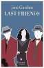 Gardam, Jane,Last Friends
