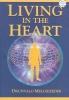 Melchizedek, Drunvalo,Living in the Heart