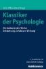 Lück, Helmut E.,   Miller, Rudolf,   Sewz, Gabriela,Klassiker der Psychologie