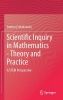 Andrzej Sokolowski,Scientific Inquiry in Mathematics - Theory and Practice