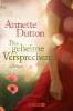 Dutton, Annette,Das geheime Versprechen