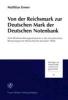 Ermer, Matthias, ,Von der Reichsmark zur Deutschen Mark der Deutschen Notenbank