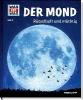 Baur, Manfred,Was ist was 021: Der Mond. Rätselhaft und mächtig